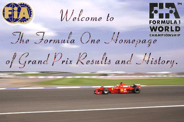 Welcome To The Formula One Homepage of Grand Prix Results and History.